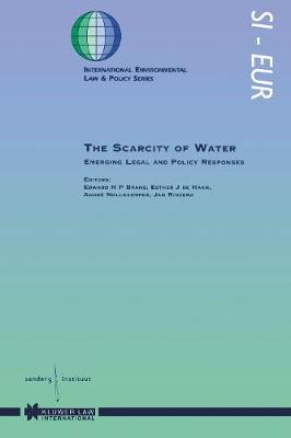 The Scarcity of Water: Emerging Legal and Policy Responses (Hardback)