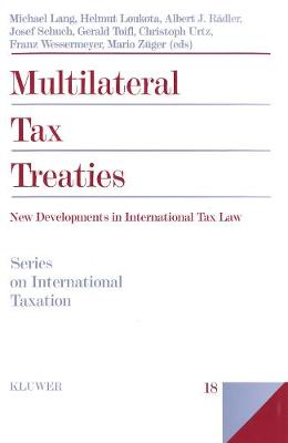 Multilateral Tax Treaties: New Developments in International Tax Law - Series on International Taxation v. 18 (Hardback)