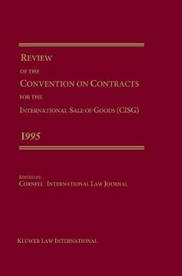 Review of the Contracts for the International Sale of Goods 1995 (Hardback)