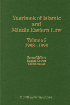 Yearbook of Islamic and Middle Eastern Law, Volume 5 (1998-1999) - Yearbook of Islamic and Middle Eastern Law 5 (Hardback)