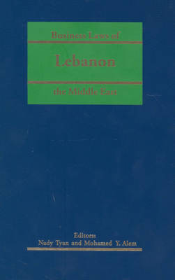 Business Laws of the Middle East: Lebanon (Hardback)