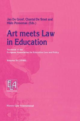 Art meets Law in Education: Yearbook of the European Association for Education Law and Policy (Hardback)