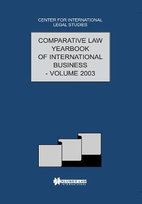 Comparative Law Yearbook of International Business: v.25 - Comparative Law Yearbook of International Business (Hardback)
