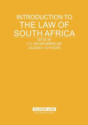 Introduction to the Law of South Africa - Introduction to the Laws of Series (Hardback)