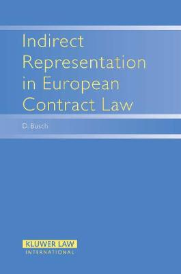 Indirect Representation in European Contract Law (Hardback)