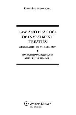 Law and Practice of Investment Treaties: Standards of Treatment (Hardback)
