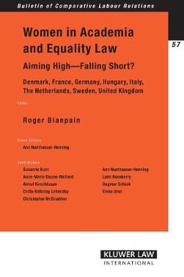 Women in Academia and Equality Law: Aiming High - Falling Short? - Bulletin of Comparative Labour Relations Series Set (Paperback)