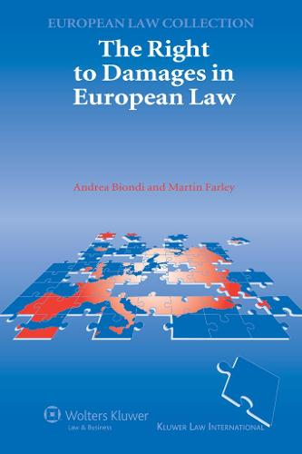 The Right to Damages in European Law (Paperback)