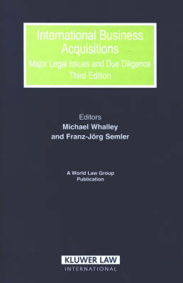 International Business Acquisitions: Major Legal Issues and Due Diligence - World Law Group v. 8 (Hardback)