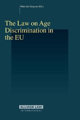 The Law on Age Discrimination in the EU (Hardback)