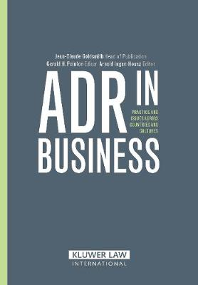 ADR in Business: Practies and Issues across Countries and Cultures (Hardback)