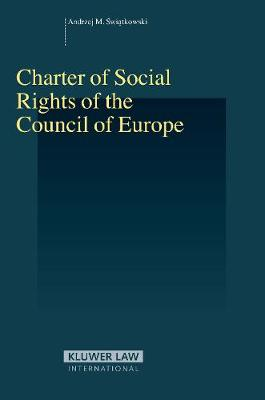Charter of Social Rights of the Council of Europe - Series in Employment and Social Policy v. 33 (Hardback)
