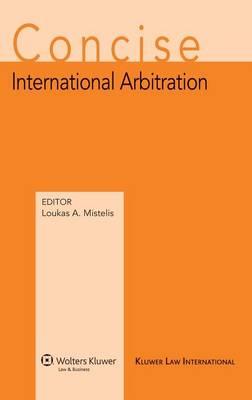 Concise International Arbitration (Hardback)