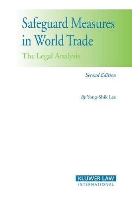 Safeguard Measures in World Trade: The Legal Analysis (Paperback)