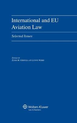International and EU Aviation Law: Selected Issues (Hardback)