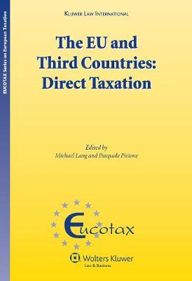 The EU and Third Countries: Direct Taxation (Hardback)