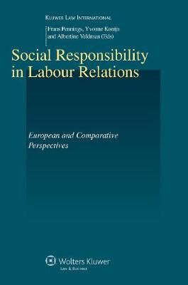 Social Responsibility in Labour Relations: European and Comparative Perspectives - Studies in Employment and Social Policy Series v. 38 (Hardback)