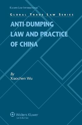 Anti-dumping Law and Practice of China (Hardback)