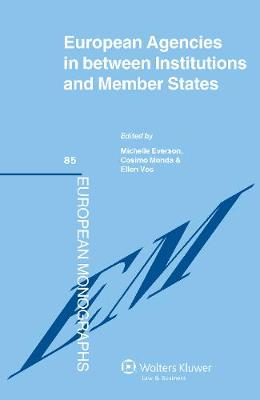 EU Agencies in Between Institutions and Member States (Hardback)