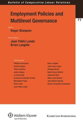 Employment Policies and Multilevel Governance - Bulletin of Comparative Labour Relations Series v. 71 (Paperback)