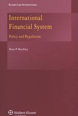 International Financial System: Policy and Regulation (Paperback)