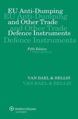 EU Anti-dumping and Other Trade Defence Instruments (Hardback)