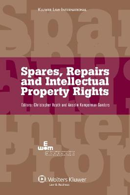 Spares, Repairs and Intellectual Property Rights (Hardback)