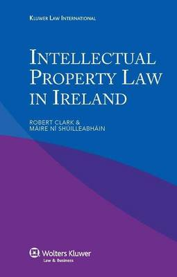Intellectual Property Law in Ireland (Paperback)