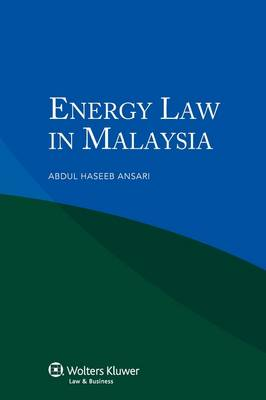 Energy Law in Malaysia (Paperback)