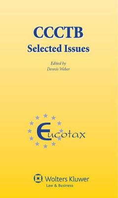 CCCTB: Selected Issues - EUCOTAX Series 35 (Hardback)