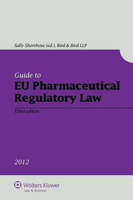 Guide to EU Pharmaceutical Regulatory Law (Paperback)