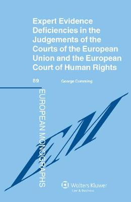 Expert Evidence Deficiencies in the Judgments of the Courts of the European Union and the European Court of Human Rights (Hardback)