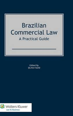 Brazilian Commercial Law: A Practical Guide (Hardback)