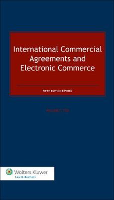 International Commercial Agreements and Electronic Commerce (Book)