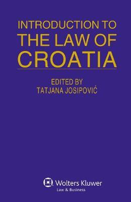 Introduction to the Law of Croatia (Hardback)