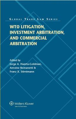 WTO Litigation, Investment and Commercial Arbitration (Hardback)