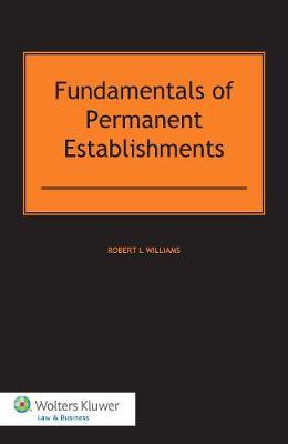 Fundamentals of Permanent Establishments (Hardback)