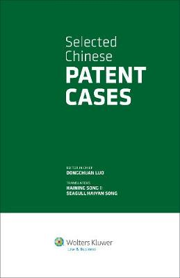 Selective Chinese Patent Cases (Hardback)