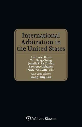 International Arbitration in the United States (Hardback)