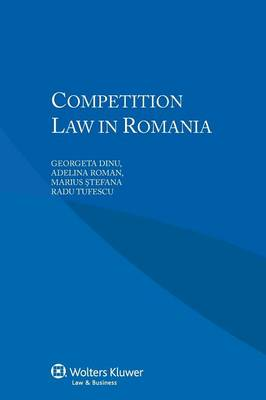 Competition Law in Romania (Paperback)
