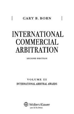 International Commercial Arbitration: Volume III: International Arbitral Awards (Hardback)