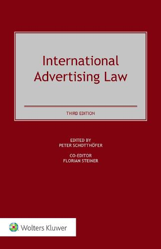 International Advertising Law: Problems, Cases, and Commentary (Hardback)