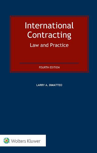 International Contracting: Law and Practice: Law and Practice (Hardback)