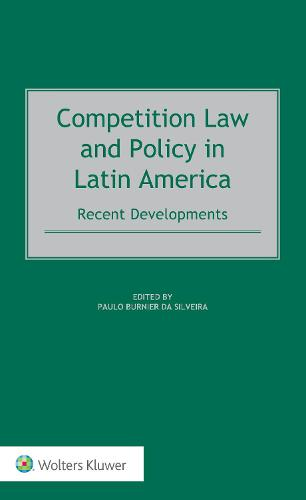 Competition Law and Policy in Latin America: Recent Developments (Hardback)