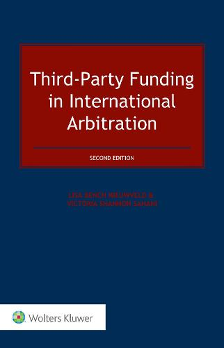 Third-Party Funding in International Arbitration (Hardback)
