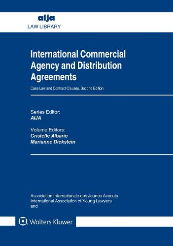 International Commercial Agency and Distribution Agreements: Case Law and Contract Clauses (Hardback)