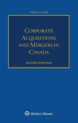 Corporate Acquisitions and Mergers in Canada (Paperback)