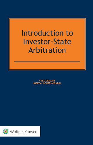 Introduction to Investor-State Arbitration (Hardback)