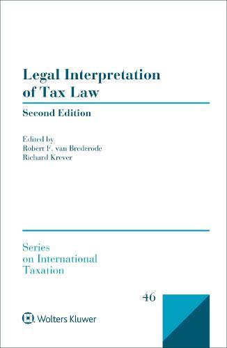 Legal Interpretation of Tax Law - Series on International Taxation (Hardback)