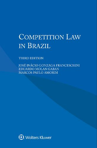 Competition Law in Brazil (Paperback)